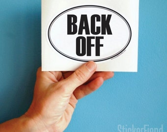 back off oval bumper sticker