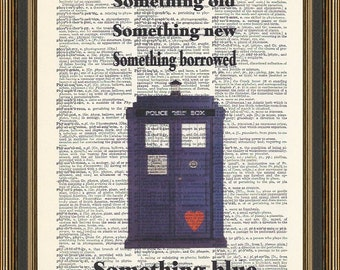 Doctor Who wedding quote - Something new, something old, something borrowed, something blue with illustration of the tardis print.