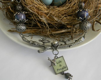 Life is Fragile Necklace