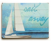 Sail Away planked wooden art sign wall decor