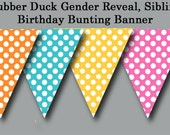 Polka Dot Banner Printable - Girl, Boy, Sibling Birthday, Twins, Gender Reveal - Rubber Duck Collection