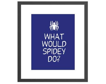 What Would Spidey Do Boys Bedroom Art Print - Blue