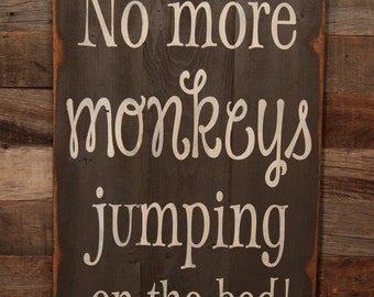 Large Wood Sign - No More Monkeys Jumping On The Bed - Subway Sign - Kids Bedroom Decor - Farmhouse Sign - Home Decor - Nursery Decor