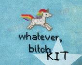 MADE TO ORDER - Kit It! Whatever Bitch rainbow unicorn Cross Stitch kit -  Physical Item
