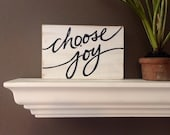 Small Hand painted 'choose joy' on Reclaimed Wood