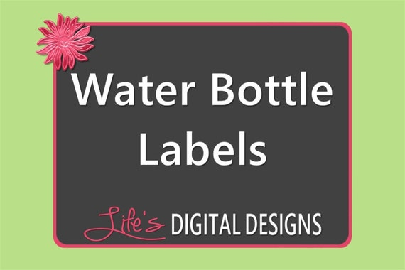 Water Bottle Labels to Match any Design by Life's Digital Designs Printable Customizable