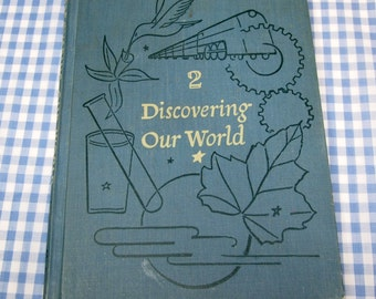 discovering our world 2 - basic studies in science, vintage 1960s children's school science textbook