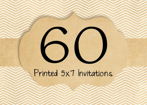 60 Printed Invitations