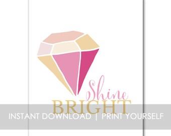 Shine Bright INSTANT DOWNLOAD Print Girls Nursery