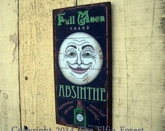 Absinthe Advertisement Full Moon Wood Sign Vintage Style Outdoor Yard Art