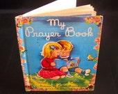 Vintage Children's Book - My Prayer Book - 1947