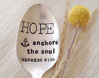 HOPE anchors the soul - hand stamped spoon - motivation and encouragement gift, scripture spoon, anchor