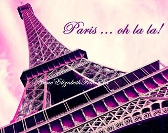 Paris in Pink,Oh la la,Paris Wall Art,Paris Quote,Hot Pink Art,Eiffel Tower,French,Parisian,Dorm Decor,French Nursery,Preppy,Travel Art,Neon