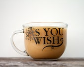 As You Wish Coffee Mug Decal, Christmas Gift, Coffee Mugs with Sayings, Stocking Stuffer, Wife Gift, Anniversary Gift, Gift for Her