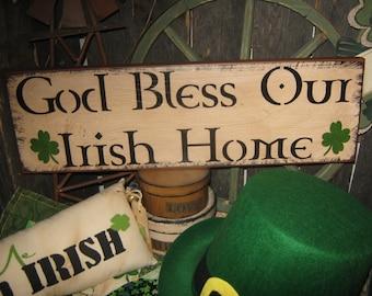 "Very Primitive Lg Wood Irish Sign  Artist Original Design Spiritual  - "" GOD BLESS Our Irish Home ""  ST Patricks Holiday Housewares"