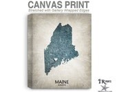Maine Map Stretched Canvas Print - Home Is Where The Heart Is Love Map - Original Personalized Map Print on Canvas