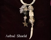 "Talisman, ""Astral Shield"",  everyone could use a shield of protection on occasion."