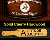 ATTITUDE ADJUSTER - High Quality Old School Carved Spanking Paddle made of Hardwoods and Triple Clear Coated