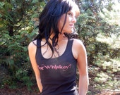 NEW GOT WHISKEY- Sexy Full Strap Tank top-Black n Pink-Sassy-Sexy-Feminine