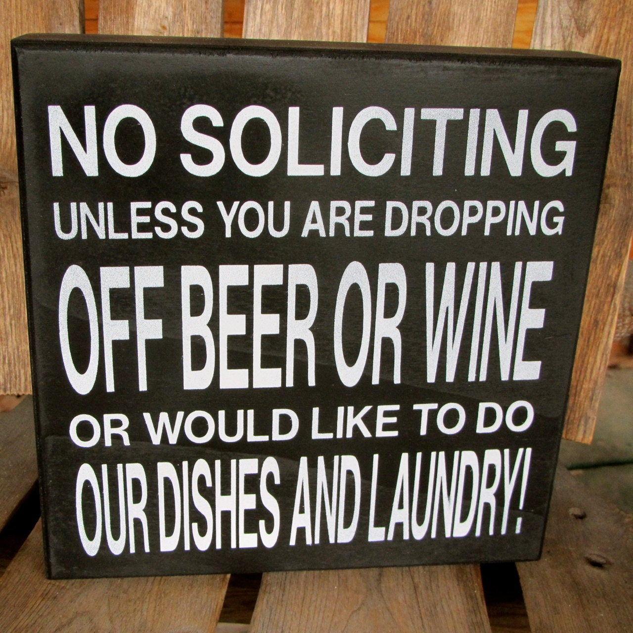 Fun funny no soliciting wood sign no soliciting unless you - Funny soliciting signs ...