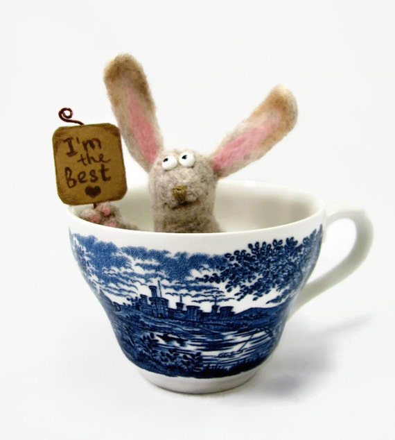 Needle Felted toy Bunny I'm the best Soft Sculpture miniature gift