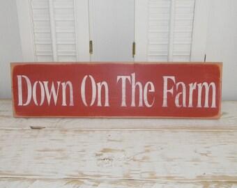 Farm Sign Down On The Farm Country Decor Farmhouse Decor