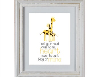 Nursery Art DIY Printable- Giraffe Rest Your Head Close To My Heart Wall Art