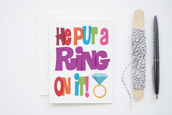 He Put A Ring On It - Engagement Card with Beyonce Song Lyrics & Typography