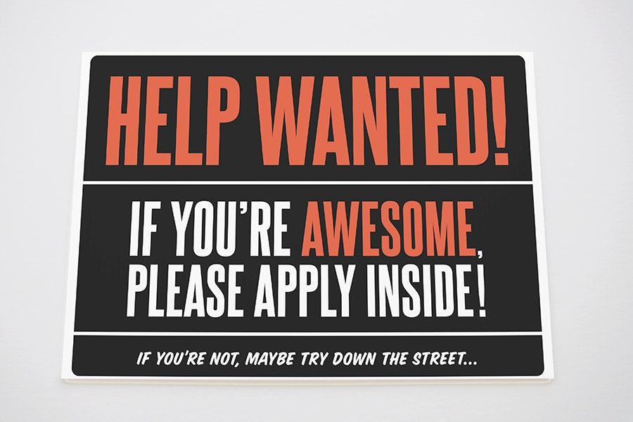 Funny Help Wanted Now Hiring Sign On By Giveablegreetings