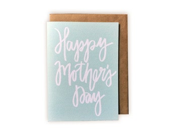 Happy Mother's Day Hand-lettered Calligraphy Greeting Card