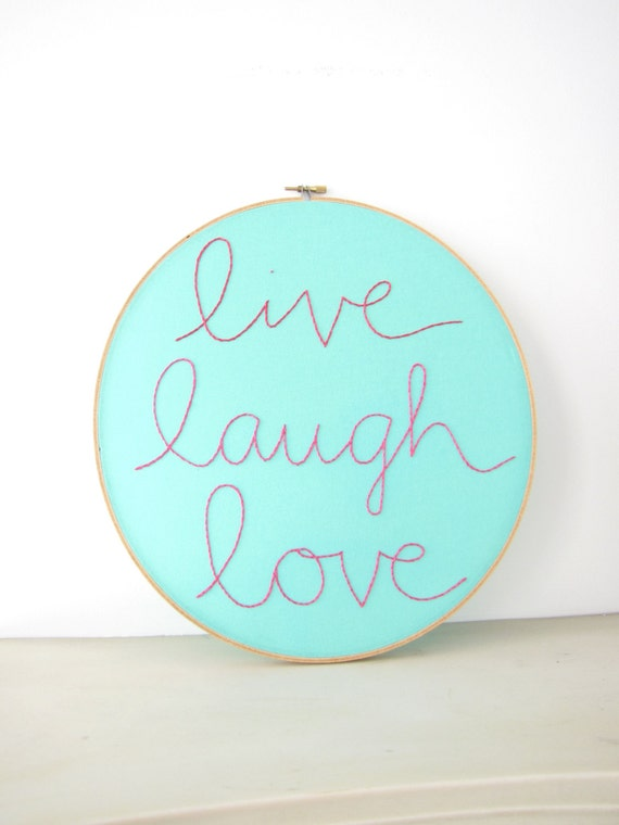 "Embroidery Hoop Wall Art Home Decor - hand lettering ""live, laugh, love"" in pink aqua inspirational words dorm room decor"