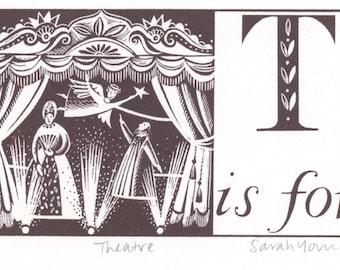 T is for Theatre - Alphabet Silkscreen Print