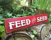 Hand Painted, FEED and SEED Sign.  Hand Lettered on Reclaimed Board.  Rustic Primitive Farm Decor.