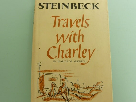 John Steinbeck Travels with Charley