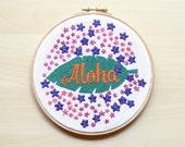 Embroidery pattern -Aloha II- Needlecraft Design, Hawaii Pattern, Spring Garden, Embroidery Hoop Art, Funny Needlecraft - Instant Download