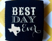 Best Day Ever State Wedding can cooler, custom state wedding favors, Best Day Ever State coolie, custom wedding favor (200 qty)