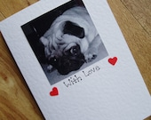 With Love black and white Pug card. Individually handmade Pug card. For any occasion.