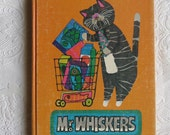 Vintage School Book - Rare Childrens Reader - Mr. Whiskers - John A. McInnes - Thomas Nelson & Sons 1970 - Hardcover Book - First Edition