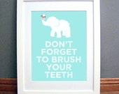 Don't Forget to Brush your Teeth Elephant Printable Wall Art, Aqua Blue, Downloadable pdf