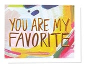 You Are My Favorite, Copper Foil Stamped + Emboss Card
