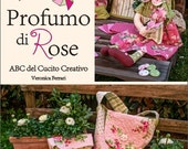 E-BOOK: Profumo di Rose - libro digitale di cucito creativo - Digital Creative Book