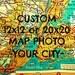 Husband Gift, Custom Map Art,  Husbands Hometown Gift, Guy Gift, Hometown City Map Gift, Cool Gift for Boyfriend Boyfriend Gift, 12x12 20x20