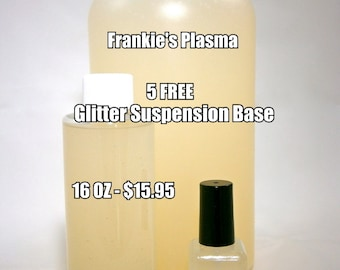 5 FREE Suspension Base Nail Polish - Frankie's Plasma Glitter Suspension Base - 16 OUNCE
