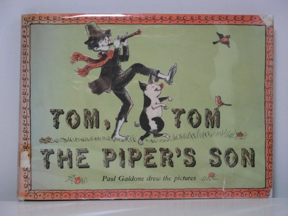 Vintage 1964 Picture Book Tom, Tom The Piper's Son