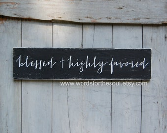 Bible Verse Wall Art - Rustic Wood Signs - Scripture Wall Art - Luke 1 28 - Christian Wall Art - Blessed and Highly Favored - Wall  Decor