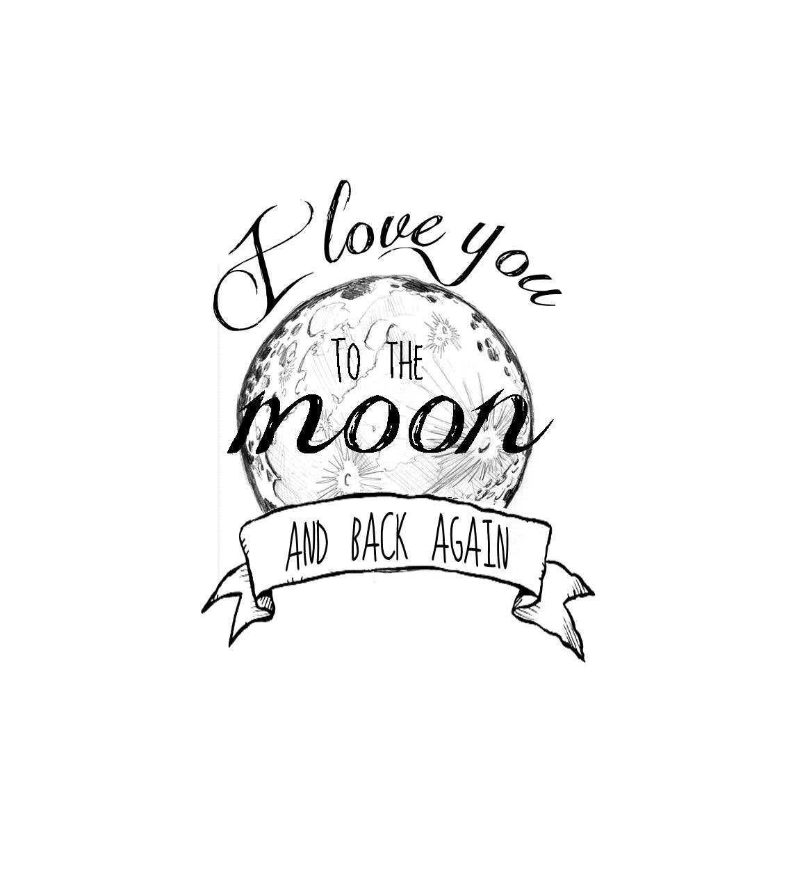 Request a custom order and have something made just for you I Love You To The Moon And Back Tattoo Ideas