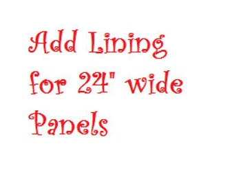 """Add Lining to your panel order for the 24"""" WIDE PANEL ONLY"""