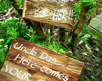 "Custom Order Handpainted Wood ""Here Comes Your Girl"" Sign"