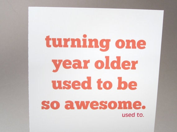 Funny Birthday Card Sarcastic Card Used To by FunGirlsCards