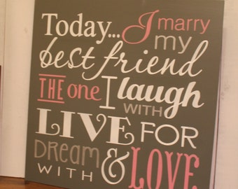 Today I Marry My Best Friend Sign/18 inch/Large Sign/Wedding Sign/Subway Style/Reception Sign/Romantic Sign/U Choose Colors/Gray/Pink